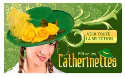 Chapeau Sainte Catherine 2017 : Fêter les « Catherinettes »