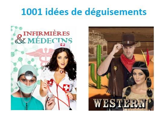 Idées déguisement : Univers médical et Far West